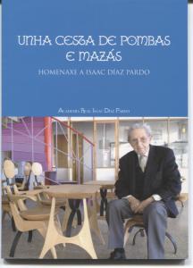 Homenaxe a Isaac Díaz Pardo.II