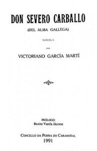 220px-Don_Severo_Carballo_del_alma_gallega_novela_por_Victoriano_García_Martí