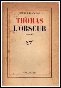 Thomas l'osbcure, de Maurice Blanchot.