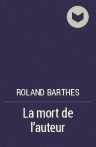 Roland_Barthes__La_mort_de_lauteur