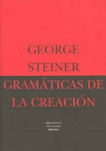 gramaticas-de-la-creacion-george-steiner-trabalibros